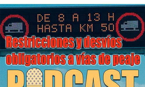 Episodio 3 del podcast de Fenadismer en Carretera: restricciones y desvíos obligatorios de camiones con Juan José Gil Panizo.