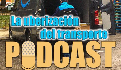 La uberización del transporte. Episodio 5 del Podcast de Fenadismer en Carretera